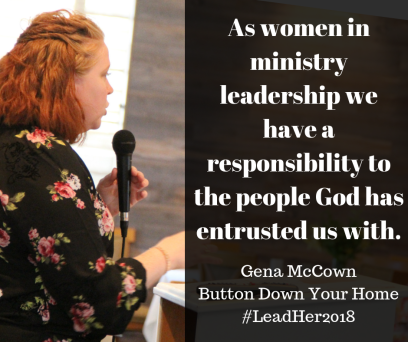 Gena McCownButton Down Your Home#LeadHer2018