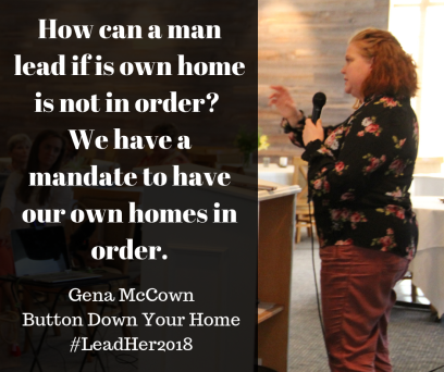 Gena McCownButton Down Your Home#LeadHer2018(1)