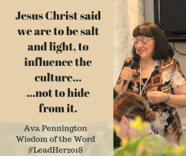 Jesus Christ said we are to be salt and light, to influence the culture......not to hide from it.