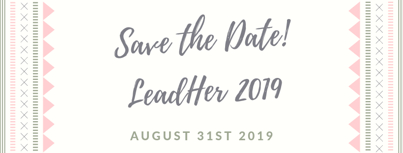 Save the Date!LeadHer 2019